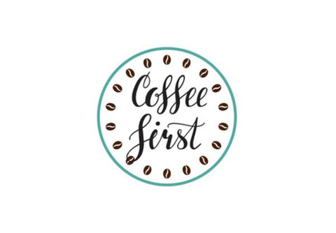 Coffee First Wall Art PosterGully Specials