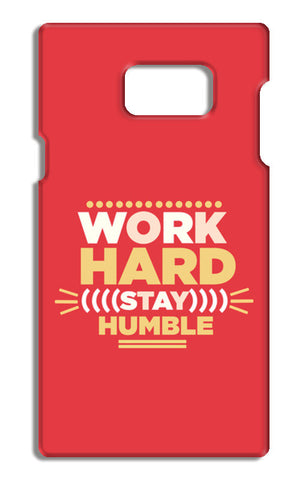 WORK HARD,STAY HUMBLE.. Samsung Galaxy Note 5 Tough Cases | Artist : Naman Kapoor