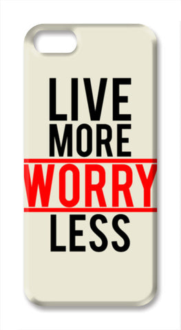 Live More Worry Less iPhone SE Cases | Artist : Designerchennai