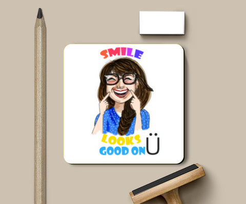 SMILE LOOKS GOOD ON YOU Coasters | Artist : Paper Pankh