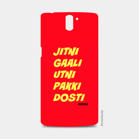 One Plus One Cases, Pakki Dosti One Plus One Cases | Artist : Prankbaaz Officials, - PosterGully