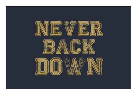 Never Back Down Art PosterGully Specials