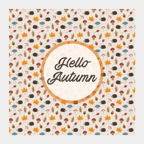 hello autumn Square Art Prints | Artist : DISHA BHANOT