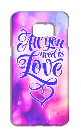 All you need is Love Samsung Galaxy S6 Edge Tough Cases | Artist : Vaishak Seraphim