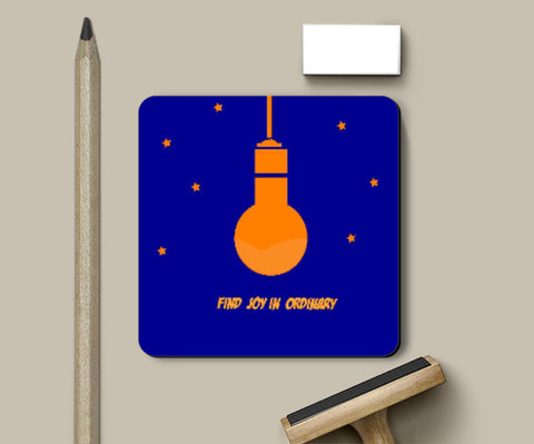 Coasters, Find Joy In Ordinary Coaster | Shloka Bajaj, - PosterGully
