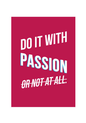 Do it with passion Wall Art | Artist : Joven Roy