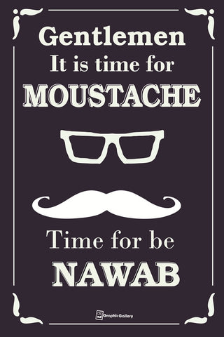 Time for Be NAWAB Wall Art | Artist : Graphic Gallery