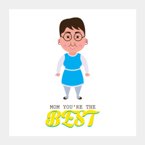 Mom You're The Best Square Art Prints PosterGully Specials