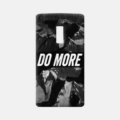 One Plus Two Cases, Do More One Plus Two Cases | Artist : Jax D, - PosterGully