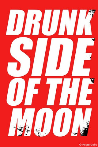 Wall Art, Drunk Side Of The Moon | Pink Floyd Humour, - PosterGully