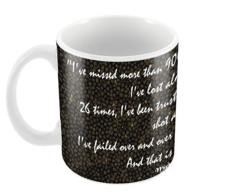 Michael Jordan quote Coffee Mugs | Artist : Megha Vohra