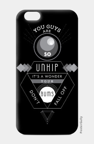 iPhone 6 / 6s, Unhip Hitchhiker's guide to the galaxy iPhone 6 / 6s Case | Artist: Kshitija Tagde, - PosterGully