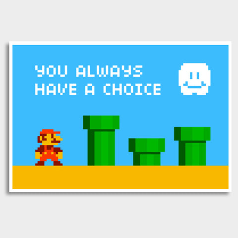Pixelvana - You always have a choice - pixel motivation Giant Poster | Artist : 8bitbaba