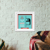 Save Before Talking Premium Square Italian Wooden Frames | Artist : safira mumtaz
