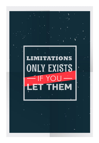 Limitations Only Exists If You Let Them   Wall Art | Artist : Creative DJ