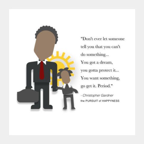 The Pursuit of Happyness |  Minimal Poster | Will Smith | Quotes Square Art Prints | Artist : Sriparna Chandra