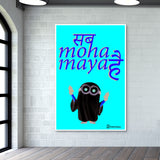 Sab Hoha Maya Hai Wall Art | Artist : Graphic Gallery