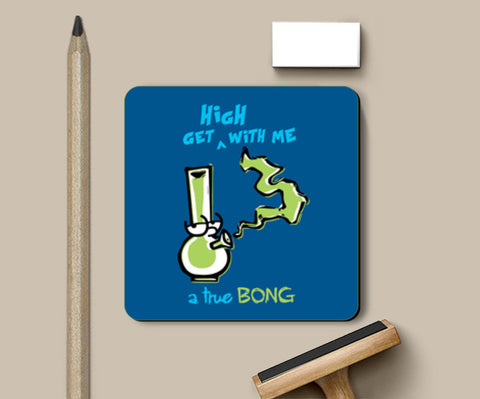 Coasters, True Bong Coasters | Artist : MyArtini Bar, - PosterGully