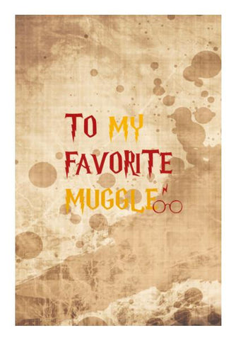 PosterGully Specials, TO MY FAVORITE MUGGLE! Wall Art | Artist : DISHA BHANOT, - PosterGully