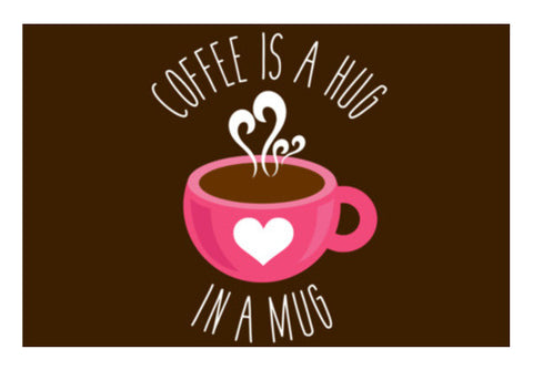 Coffee Is A Hug Wall Art  | Artist : Dhruv Narelia