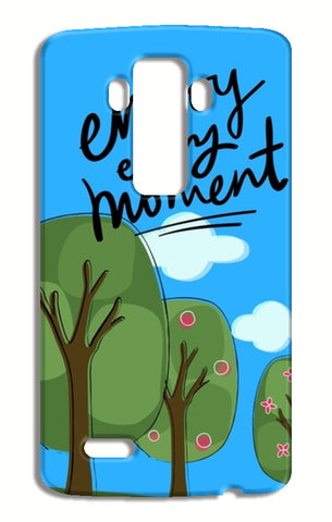 Enjoy every moment LG G4 Cases | Artist : Pallavi Rawal