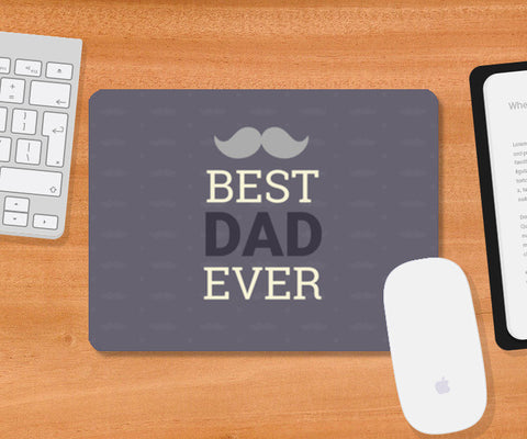 Best Dad Ever - Father Mousepad | Artist : Amantrika Saraogi