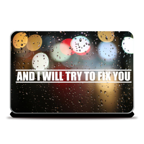 FIX YOU COLDPLAY Laptop Skins | Artist : Naman Kapoor