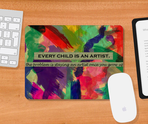 Every child is an artist Mousepad | Artist : Surabhi Purwar