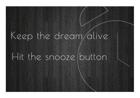 motivational time alarm snooze dream lazy minimalist poster Wall Art  | Artist : Shantanu Kumar