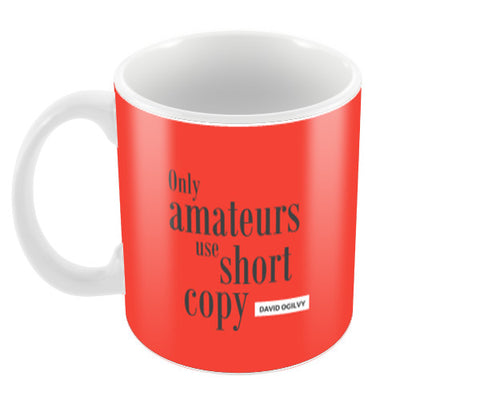 Ogilvy Quote Red Coffee Mugs | Artist : Scatterred Partikles