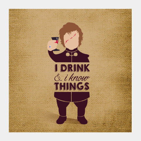 Tyrion Lannister - Game of Thrones Square Art Prints | Artist : Neha Karnik