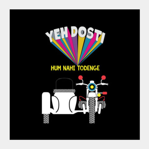 Square Art Prints, Yeh Dosti | Bullet Square Art Prints | Artist : Mosaik, - PosterGully