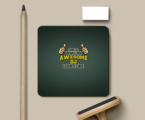 Coasters, Awesome DJ - Coaster, - PosterGully