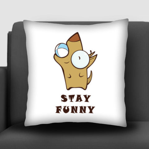 Stay Funny Cushion Covers | Artist : Ardour Art