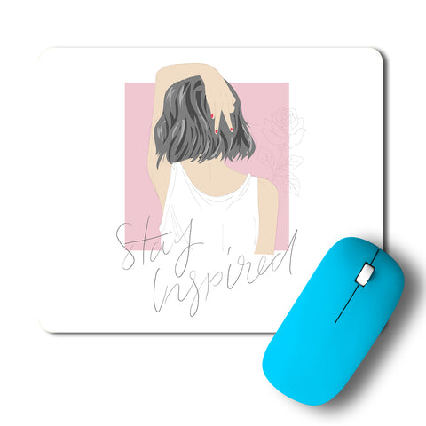 Stay Inspired Girl Artwork Mousepad