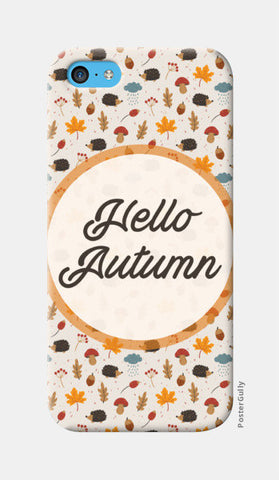 hello autumn iPhone 5c Cases | Artist : DISHA BHANOT