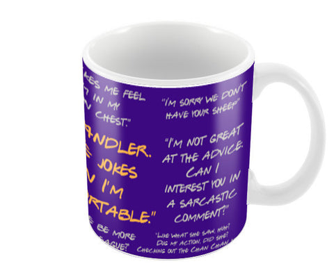 Chandler Bing Friends quotes Typography Coffee Mugs