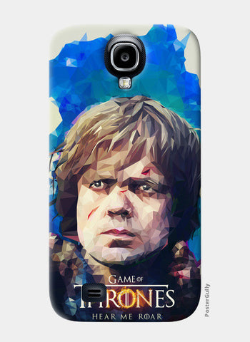 Samsung S4 Cases, Hear me roar - Tyrion Lannister LowPoly S4 case | cuboidesign, - PosterGully