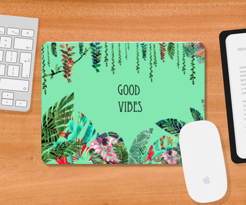 Good Vibes, a fresh look to your mouse pad with tropical prints  Mousepad | Artist : All the randomness