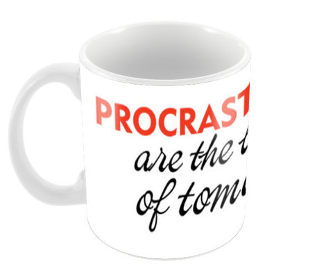 PROCRASTINATION Coffee Mugs | Artist : Colour me expressive