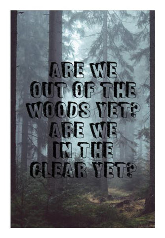 PosterGully Specials, Taylor Swift Out of the woods song lyrics song Wall Art | Artist : Gauri Deshpande, - PosterGully