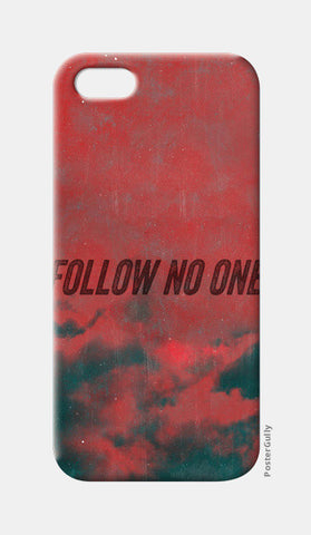 iPhone 5 Cases, Follow No One by Black iPhone 5 Cases | Artist : Jax D, - PosterGully