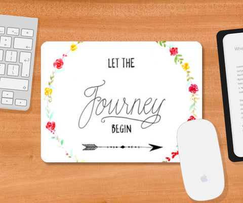 Let the journey begin Mousepad | Artist : Anjali Nilakantan