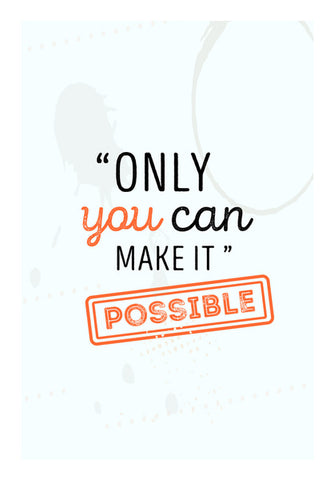 Only You Can Make It Possible  Wall Art | Artist : Creative DJ