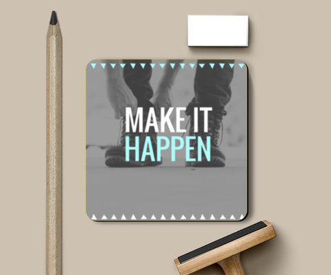 Make it happen Coasters | Artist : Swati Saxena