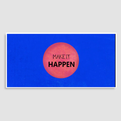 Make It Happen Door Poster | Artist : Arpita Gogoi