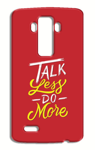 Talk Less Do More LG G4 Cases | Artist : Inderpreet Singh