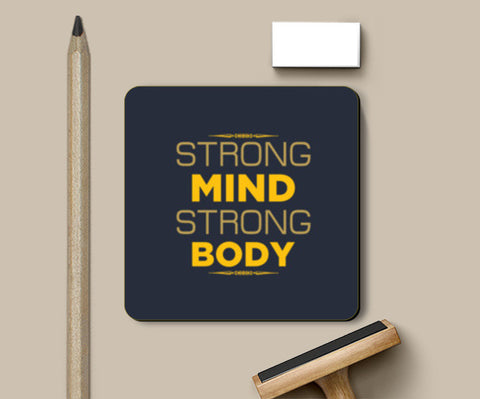 Strong Mind Strong Body Coasters | Artist : Designerchennai