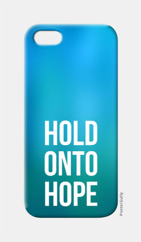 iPhone 5 Cases, Hold Onto Hope iphone 5 Case | Artist: Augustus, - PosterGully