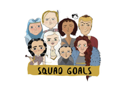 GOT squad goals Wall Art  | Artist : Doodleodrama